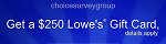 ChoiceSurveyGroup - Lowe's Gift Card, FlexOffers.com, affiliate, marketing, sales, promotional, discount, savings, deals, banner, bargain, blog