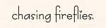 Chasing Fireflies, FlexOffers.com, affiliate, marketing, sales, promotional, discount, savings, deals, banner, bargain, blog