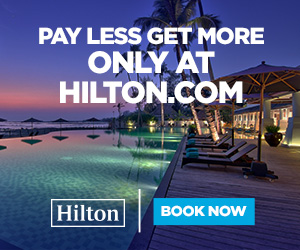 Pay Less and Get More with Hilton Hotels