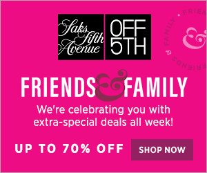 Saks Off 5th Friends & Family Sale