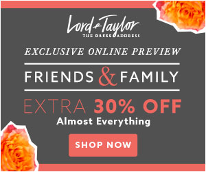 Lord & Taylor Friends & Family Spring Savings